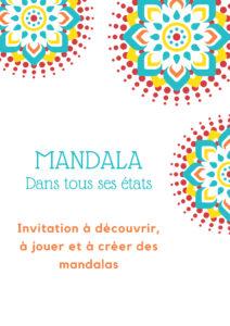 Atelier Mandala, trouve ta voie