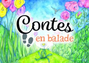 """""""Contes en Balade"""" - La pâquerette"""